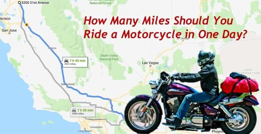 How Many Miles From >> How Many Miles Should You Ride A Motorcycle In A Day Pack Up And Ride
